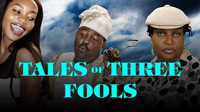 Tales of Three Fools