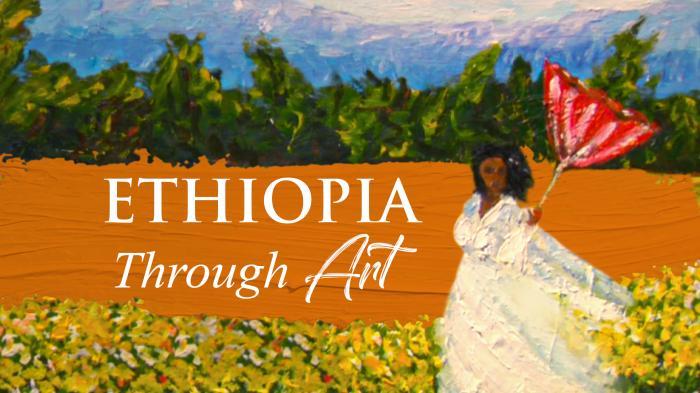 Ethiopia Through Art