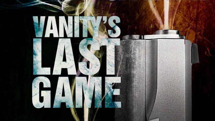Vanity's Last Game