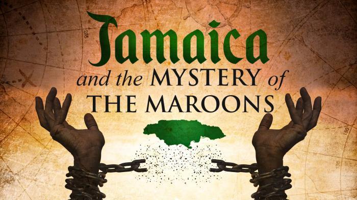 Jamaica Mystery Of Maroons