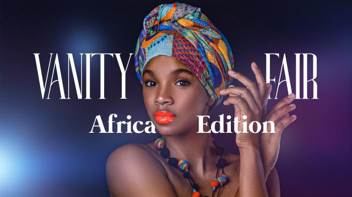 Vanity Fair: Africa Edition